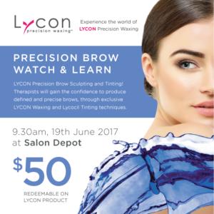 LYCON Precision Brow Watch & Learn @ Salon Depot | Kedron | Queensland | Australia